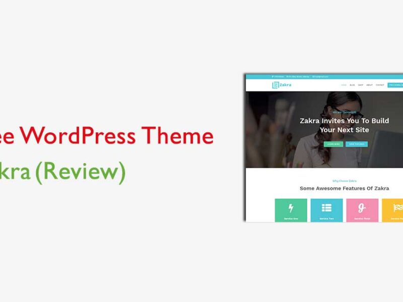 Zakra Free WordPress Theme Review