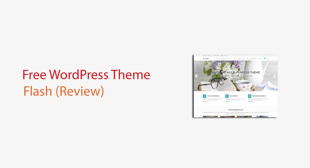 Flash WordPress Theme Review